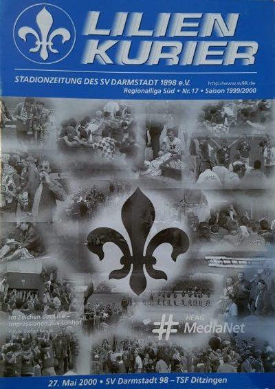 Stadionzeitung Seite 1, Lilien Kurier Saison 1999/2000 Nr. 17 SV Darmstadt 98 - TSF Ditzingen